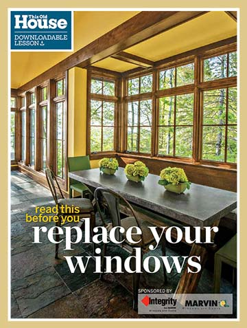 The cover of This Old House Replacement Window Guide PDF by Marvin and Integrity windows